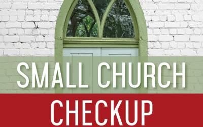 Small Church Checkup