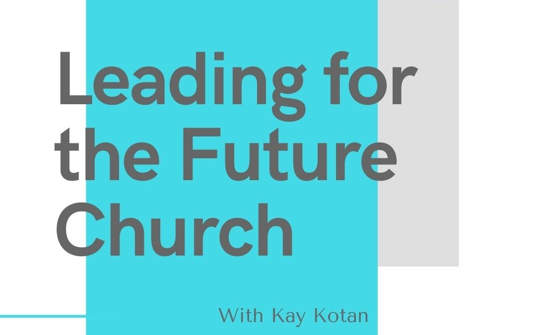 Leading for the Future Church